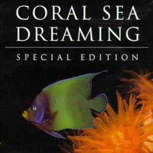 Coral Sea Dreaming